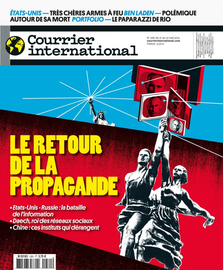 Courrier International - Le retour de la propagande